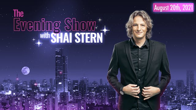 The Evening Show With Shai Stern - Au...