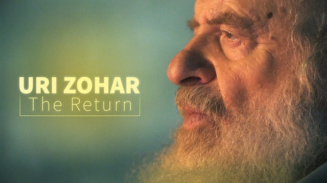 Uri Zohar: The Return