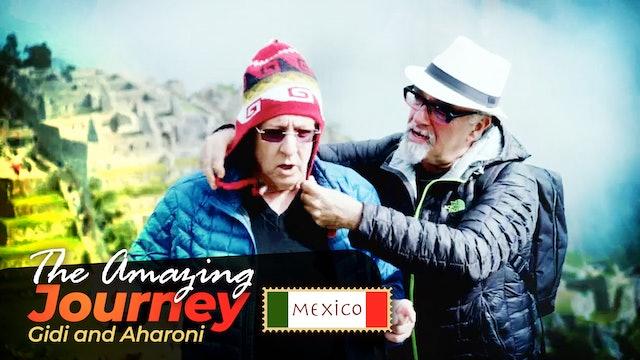 The Amazing Journey - Season 5, Episode 6 - Mexico