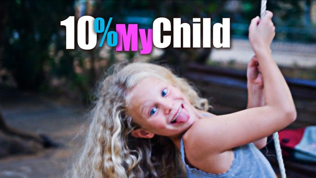 10% My Child