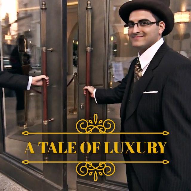 A Tale of Luxury - Episode 1