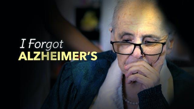 Below the Fold - I Forgot Alzheimer's