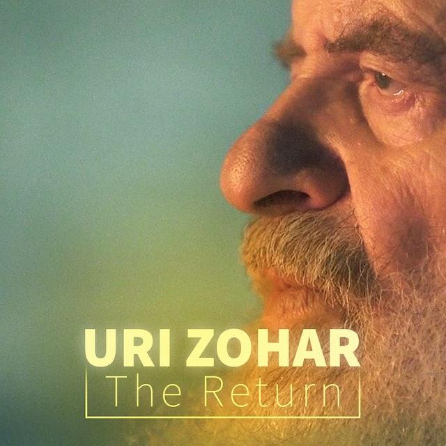 Uri Zohar: The Return