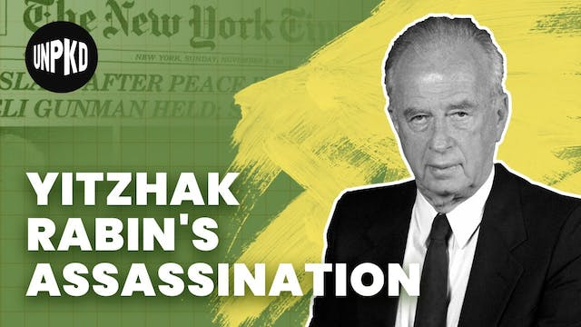 The Life and Assassination of Yitzhak...