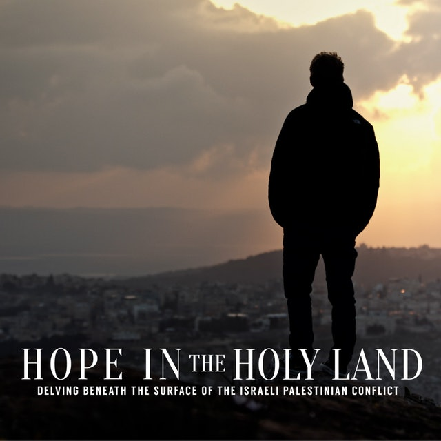 Hope in the Holy Land