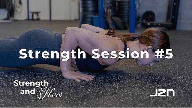 Strength Session #5 [30 Minutes]