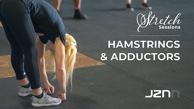 Stretch: Hamstrings & Adductors