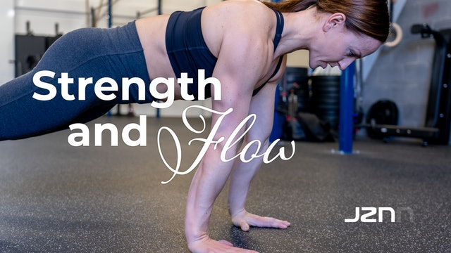Strength & Flow