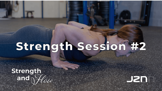 Strength Session #2 [25-30 Minutes]