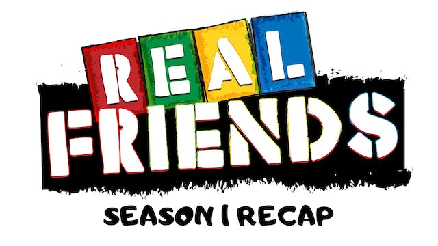 Real Friends Season 1 Recap
