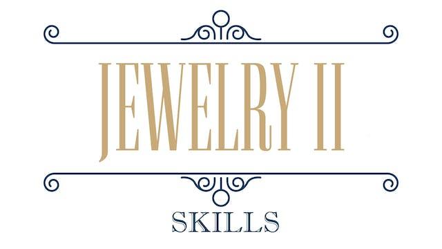 Jewelry II - Skills