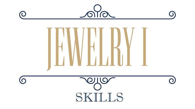 Jewelry I - Skills