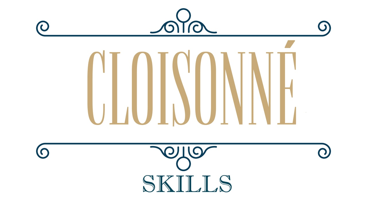 Cloisonné Enameling - Skills
