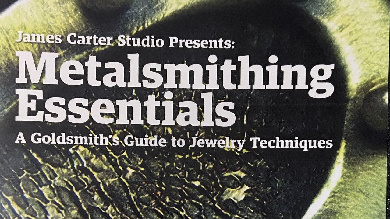 Metalsmithing Essentials