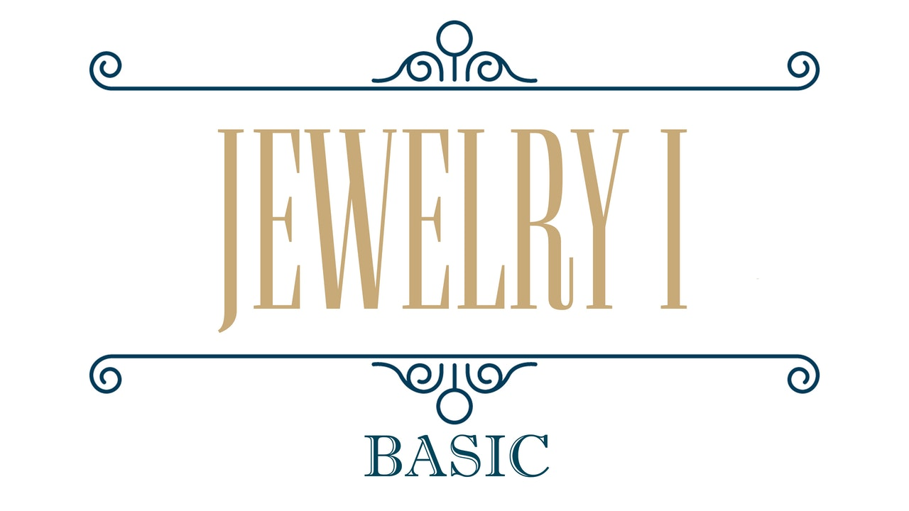 Jewelry I - Basic Metalsmithing