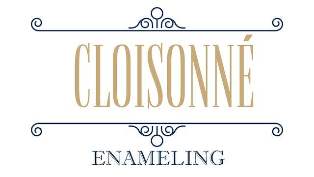 Cloisonné Enameling