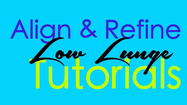 Align & Refine - Low Lunge