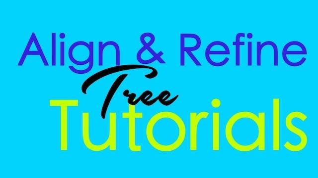 Align & Refine - Tree