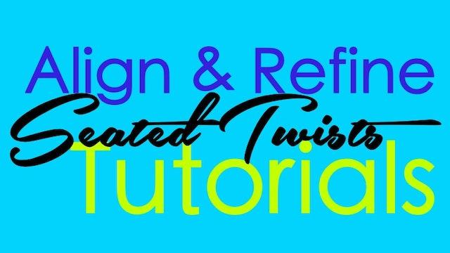 Align & Refine - Seated Twists