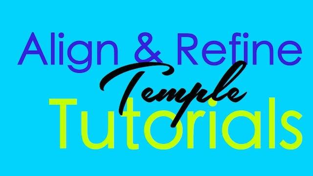 Align & Refine - Temple