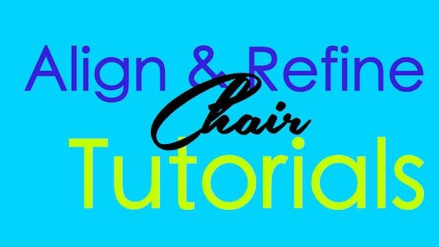 Align & Refine - Chair