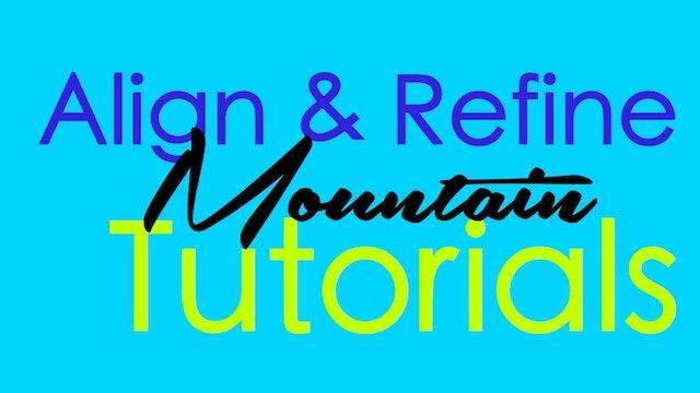 Align & Refine - Mountain