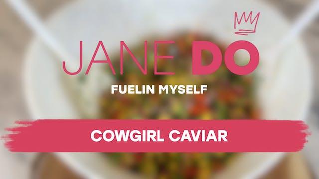 Cowgirl Caviar