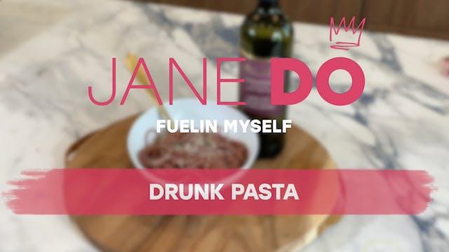 Drunk Pasta