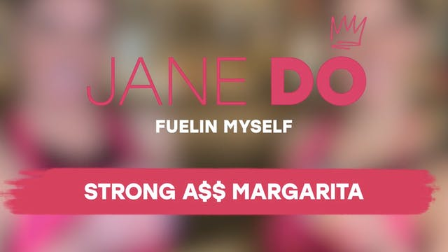 Strong A** Margarita