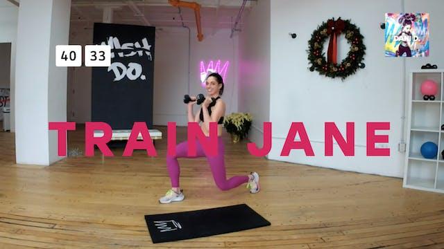 Training Jane Style