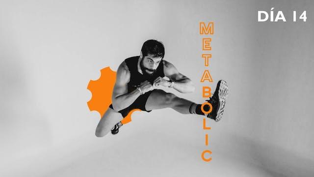 20May -METABOLIC Pecho, Bíceps y Homb...