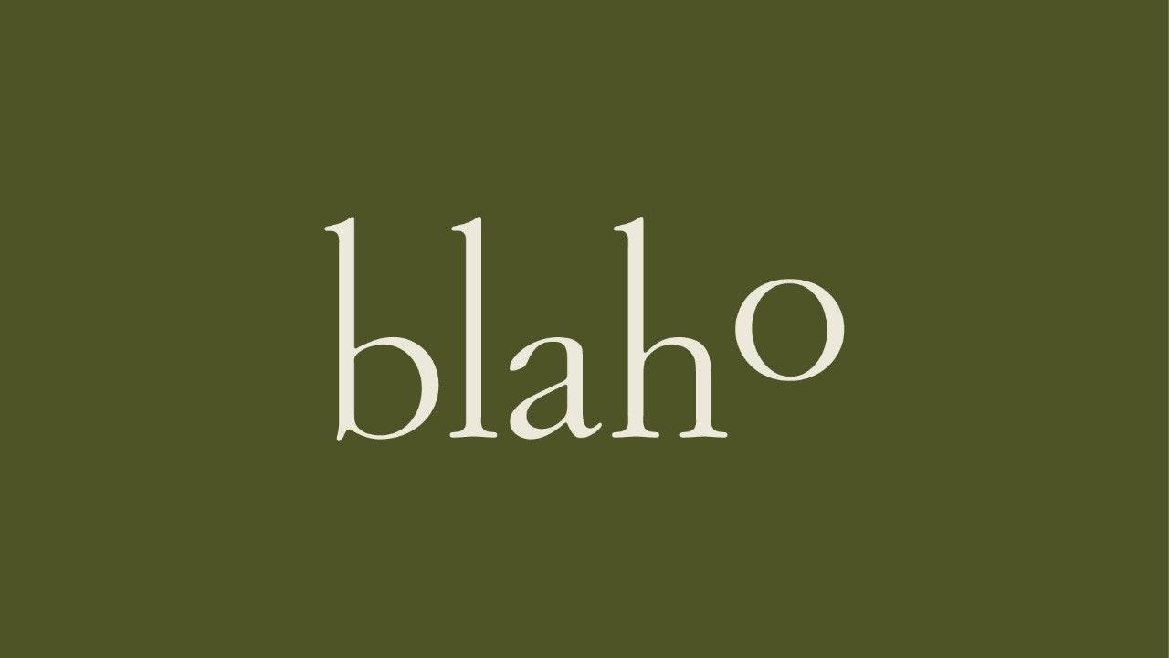 BLAHO EN CASA