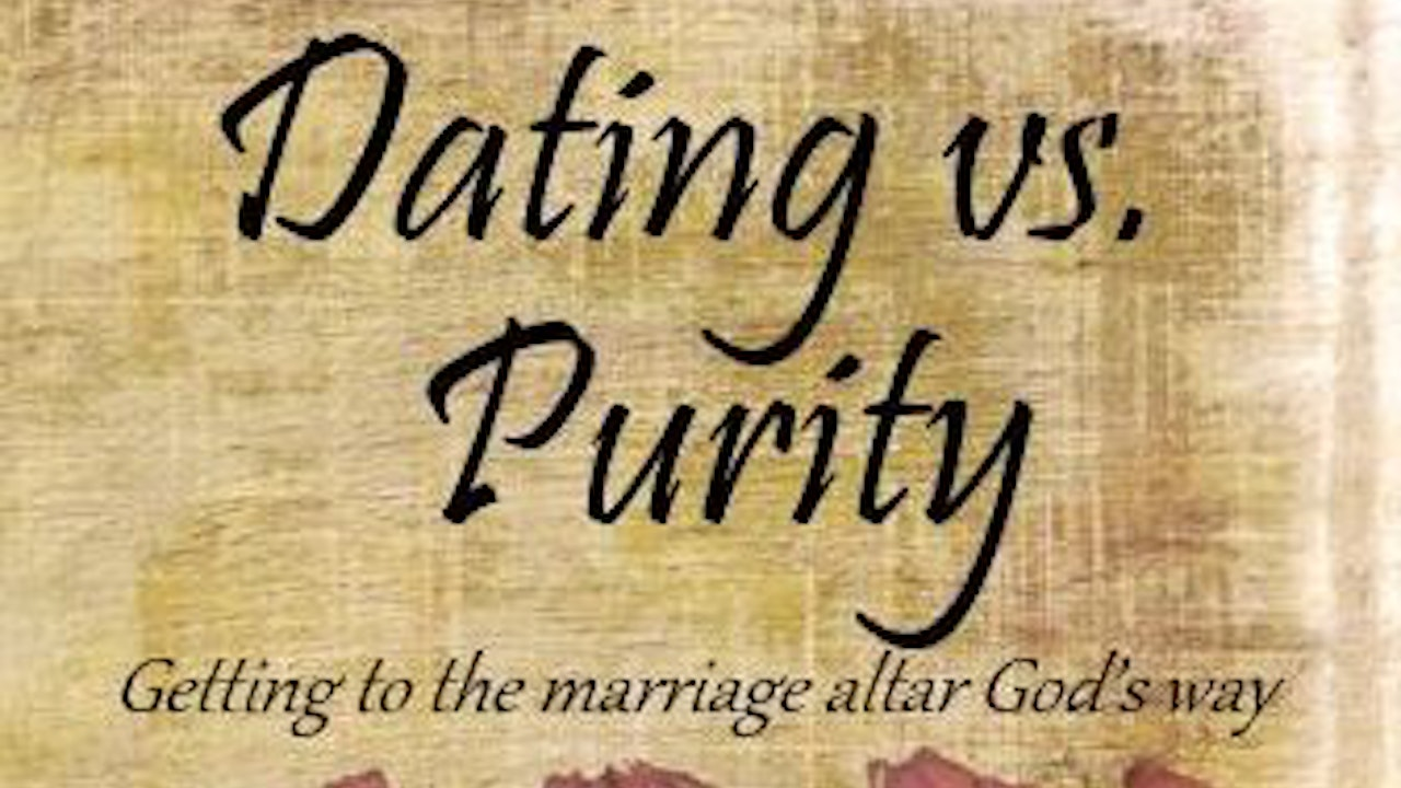 Dating vs. Purity