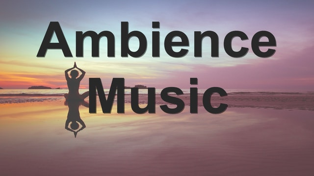 Ambience Music