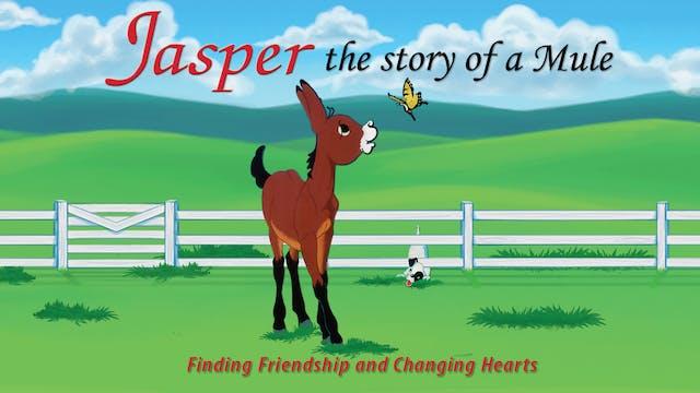 Jasper: Story of a Mule