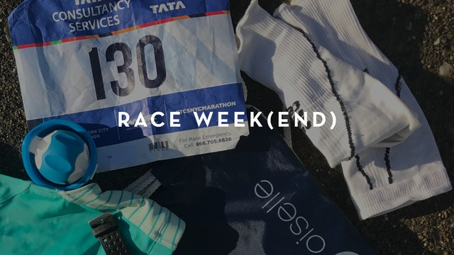 Plan: Race Week(end)