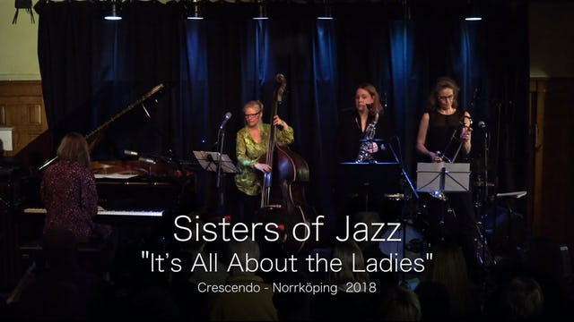 Sisters of Jazz - Part 1