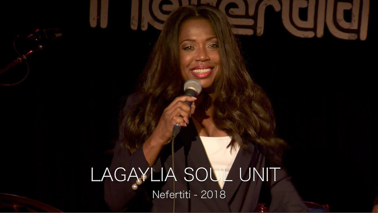 LaGaylia Soul Unit Nefertiti 2018 - Part 1