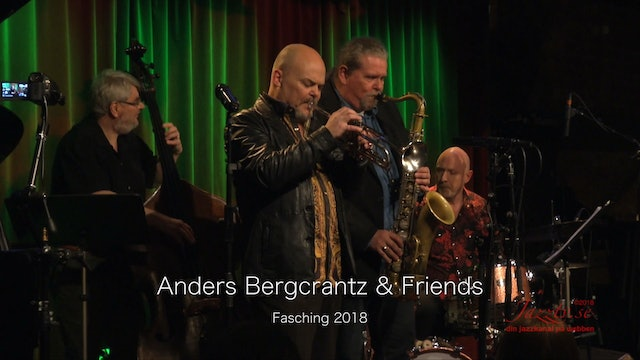 Anders Bergcrantz & Friends - Part 1