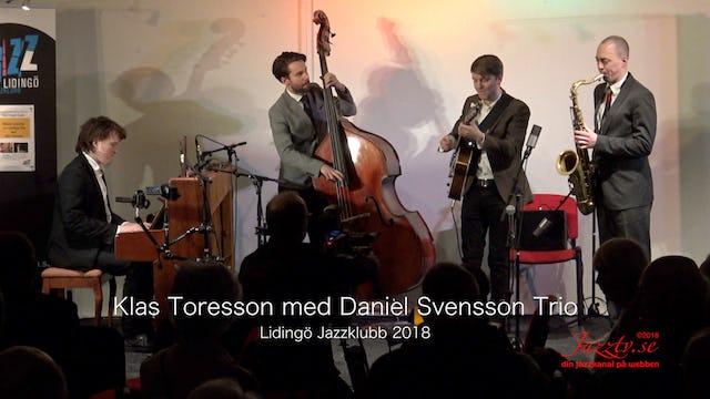 Klas Toresson with Daniel Svensson Trio - Part 2