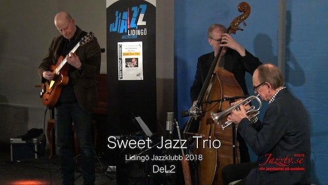 Sweet Jazz Trio - Part 2