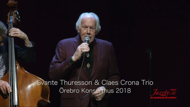 Svante Thuresson & Claes Crona Trio - Part 2