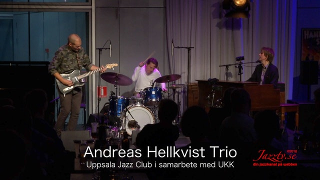 Andreas Hellkvist Trio - Del 2
