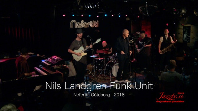 Nils Landgren Funk Unit - Part 2
