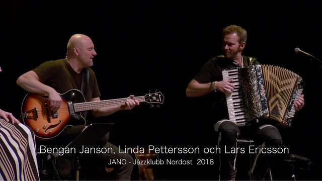 Bengan Janson, Linda Pettersson and Lars Ericsson - Part 2