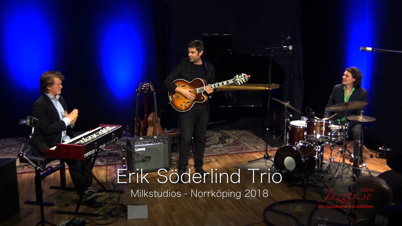 Erik Söderlind Trio - Part 2
