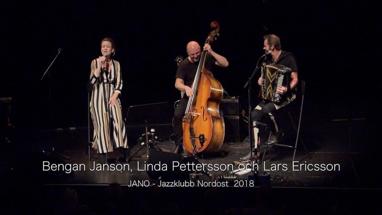 Bengan Janson, Linda Pettersson and Lars Ericsson - Part 1