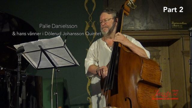 Palle and his friends in Dölerud Johansson Quintet - Part 2