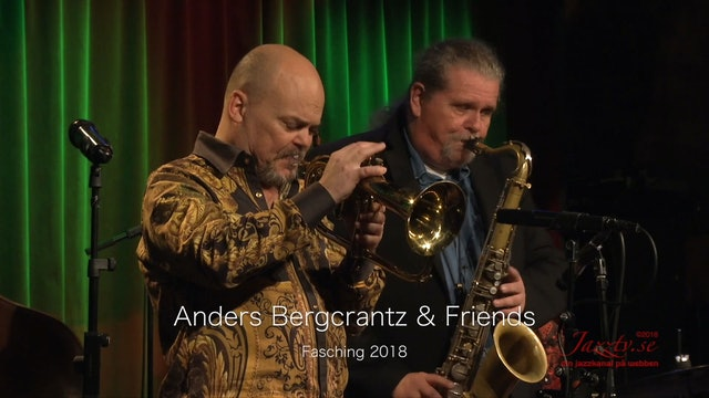 Anders Bergcrantz & Friends - Part 2