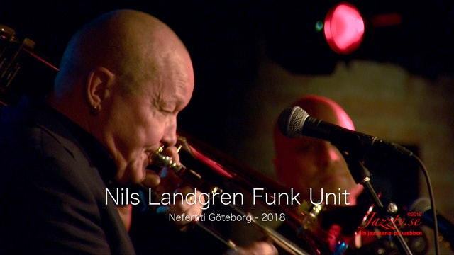 Nils Landgren Funk Unit - Part 1